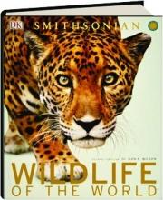 SMITHSONIAN WILDLIFE OF THE WORLD