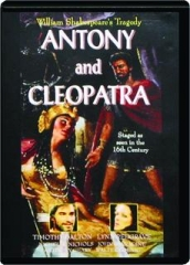 ANTONY AND CLEOPATRA: William Shakespeare's Tragedy