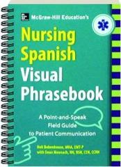 MCGRAW-HILL'S NURSING SPANISH VISUAL PHRASEBOOK