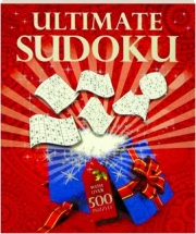 ULTIMATE SUDOKU: With Over 500 Puzzles