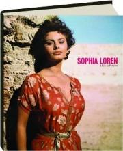 SOPHIA LOREN: A Life in Pictures