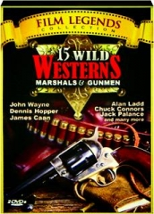 15 WILD WESTERNS: Marshals & Gunmen