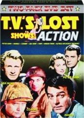 TV'S LOST SHOWS--ACTION COLLECTOR'S EDITION