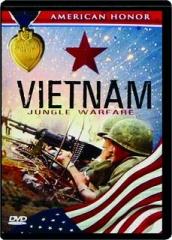 VIETNAM--JUNGLE WARFARE: American Honor