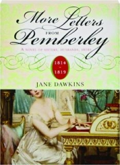 MORE LETTERS FROM PEMBERLEY, 1814-1819