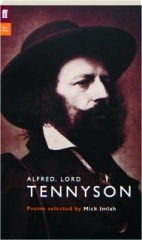 ALFRED, LORD TENNYSON: Poems Selected by Mick Imlah