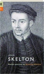 JOHN SKELTON: Poems Selected by Anthony Thwaite