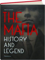 THE MAFIA: History and Legend