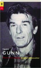 THOM GUNN: Poems Selected by August Kleinzahler