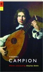 THOMAS CAMPION: Poems Selected by Charles Simic