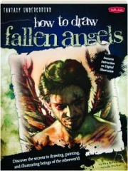 HOW TO DRAW FALLEN ANGELS: Fantasy Underground