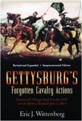 GETTYSBURG'S FORGOTTEN CAVALRY ACTIONS, REVISED