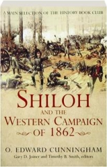 SHILOH AND THE WESTERN CAMPAIGN OF 1862