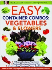 EASY CONTAINER COMBOS: Vegetables & Flowers