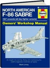 NORTH AMERICAN F-86 SABRE: Owners' Workshop Manual