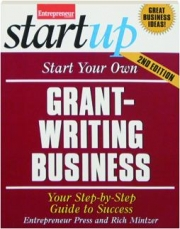 START YOUR OWN GRANT-WRITING BUSINESS, 2ND EDITION