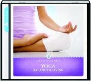 YOGA: Balanced Living