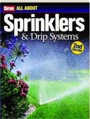 ORTHO ALL ABOUT SPRINKLERS & DRIP SYSTEMS, 2ND EDITION