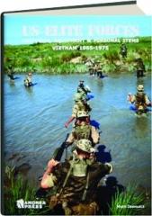 US ELITE FORCES: Uniforms, Equipment & Personal Items--Vietnam 1965-1975