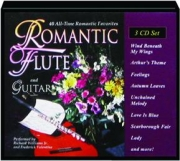 ROMANTIC FLUTE AND GUITAR: 40 All-Time Romantic Favorites