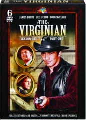 THE VIRGINIAN: Season One, Part One