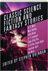 CLASSIC SCIENCE FICTION AND FANTASY STORIES