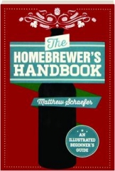 THE HOMEBREWER'S HANDBOOK