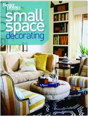 BETTER HOMES AND GARDENS SMALL SPACE DECORATING