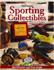 WARMAN'S SPORTING COLLECTIBLES: Identification and Price Guide