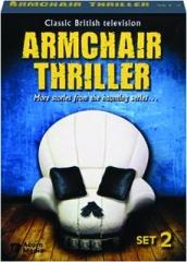 ARMCHAIR THRILLER: Set 2