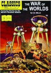 THE WAR OF THE WORLDS, NO. 1: Classics Illustrated