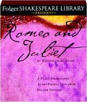 ROMEO AND JULIET: Folger Shakespeare Library