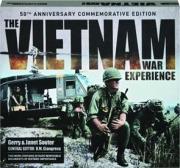 THE VIETNAM WAR EXPERIENCE: 50th Anniversary Commemorative Edition