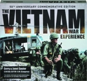 THE VIETNAM WAR EXPERIENCE: 50th Anniversary Commemorative Edition