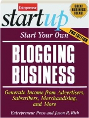 START YOUR OWN BLOGGING BUSINESS, 2ND EDITION