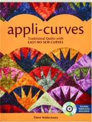 APPLI-CURVES: Traditional Quilts with Easy No-Sew Curves