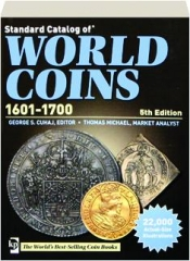 STANDARD CATALOG OF WORLD COINS, 1601-1700, 5TH EDITION