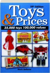 TOYS & PRICES, 19TH EDITION