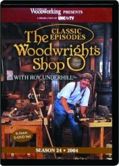 THE WOODWRIGHT'S SHOP: Season 24, 2004