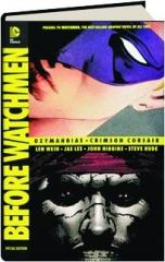 BEFORE WATCHMEN: Ozymandias / Crimson Corsair