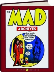 THE MAD ARCHIVES, VOLUME 1: Issues 1-6