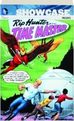 SHOWCASE PRESENTS RIP HUNTER...TIME MASTER, VOLUME 1