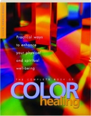 THE COMPLETE BOOK OF COLOR HEALING
