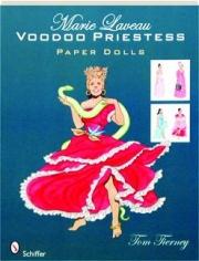 MARIE LAVEAU VOODOO PRIESTESS PAPER DOLLS
