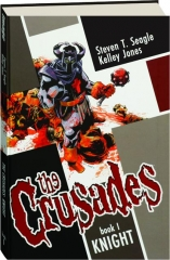 THE CRUSADES, BOOK 1: Knight