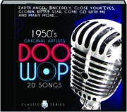 1950'S DOO WOP: 20 Songs