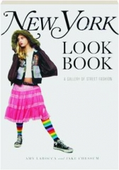 <I>NEW YORK</I> LOOK BOOK: A Gallery of Street Fashion