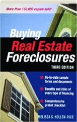 BUYING REAL ESTATE FORECLOSURES, THIRD EDITION