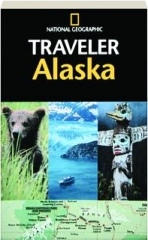 <I>NATIONAL GEOGRAPHIC</I> TRAVELER ALASKA