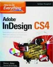 ADOBE INDESIGN CS4: How to Do Everything